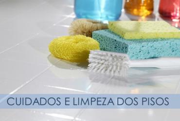 Cuidados e limpeza dos pisos