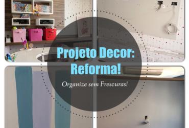 Projeto Decor: Reforma – pintura na parede