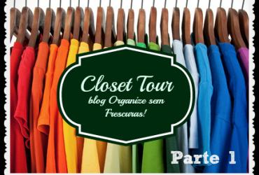 Vídeo: Closet Tour- dicas de organização (gavetas e prateleiras)