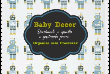 Vídeo: decorando o quarto de bebê sem gastar muito