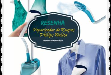 Resenha: Vaporizador de roupas Philips Walita