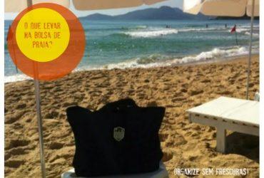 Vídeo- O que levar na minha bolsa de praia ( produtos e organização)