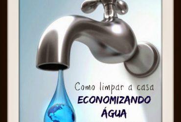 Como limpar a casa economizando água
