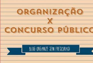 Dicas de como se organizar melhor para prestar concurso público