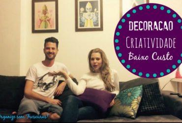 Decoração criativa, sustentável e gastando pouco