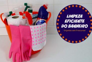 Como limpar o banheiro de uma forma eficiente