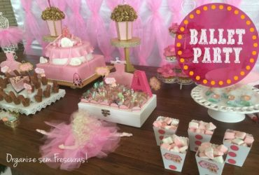 Ballet Party- Decoração do aniversário da minha filha Alice