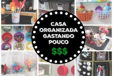 10 ideias criativas para organizar a casa gastando pouco