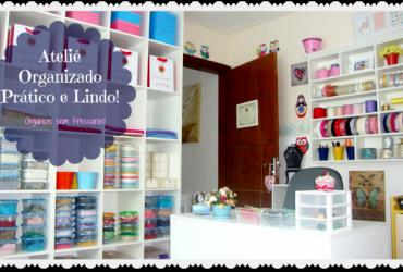 Meu Cantinho- Ateliê organizado, prático e lindo!