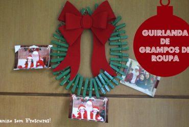 Natal sem Frescuras | Guirlanda feita com Grampos de Roupas