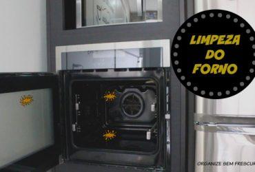 Como limpar o forno de forma simples e eficiente