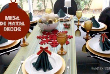 Natal sem Frescuras: Minha mesa decorada para o Natal