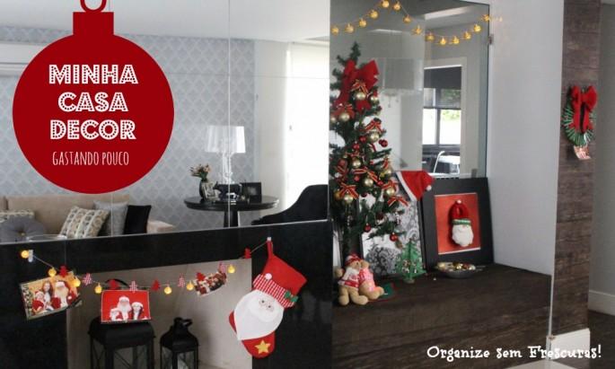Minha Casa Decor Natal