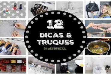 12 Dicas e Truques de Limpeza e Organização que você deveria saber