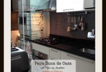 Papo Dona de Casa   Rotina & Dicas ( Mara Isa Alcantara)