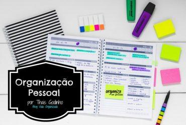 A importância da Organização Pessoal | por Thais Godinho