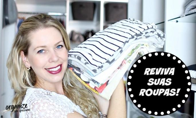Reviva suas roupas