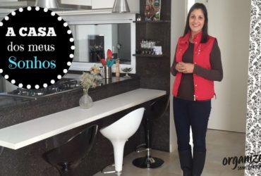 A Casa dos meus Sonhos | leitora Sandra Paim