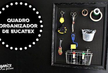 Quadro Organizador de Eucatex Perfurado