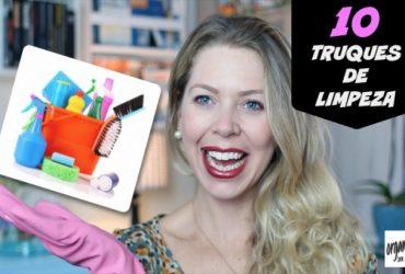 10 Truques de Limpeza para facilitar a vida!