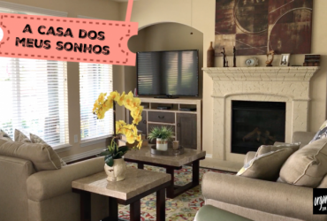 A Casa dos Meus Sonhos: leitora Elaine Silva ( Texas- EUA)