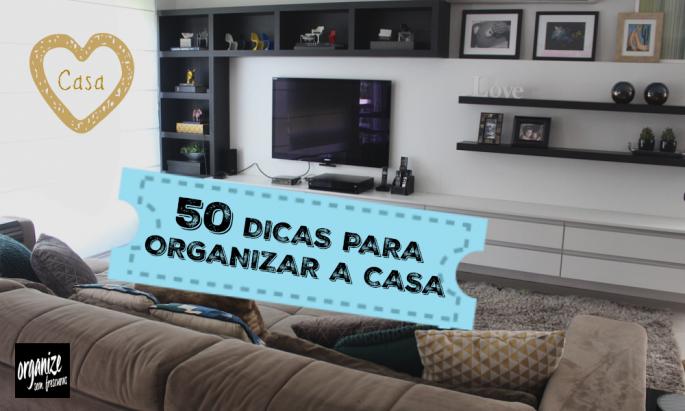 50-dicas-para-organizar-a-casa