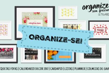 Organize-se! Listas, Planners, Etiquetas, Cardápio e Organizadores  | Organize sem Frescuras