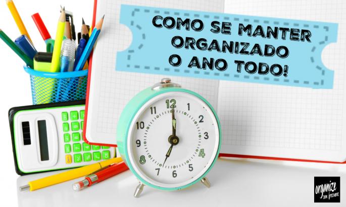 Como se manter organizado