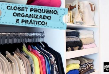 Especial: Como Organizar um Closet (ou Armário) Pequeno
