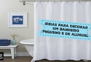 Como organizar e decorar um banheiro pequeno em casa de aluguel