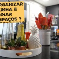 Como organizar a Cozinha e ganhar espaços?